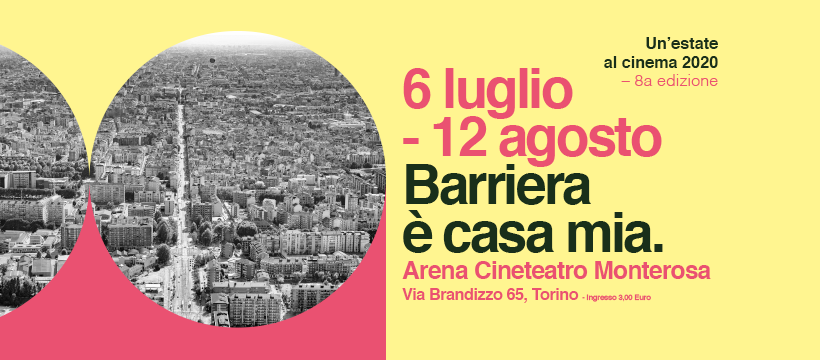 Barriera è casa mia – un'Estate al Cinema 2020