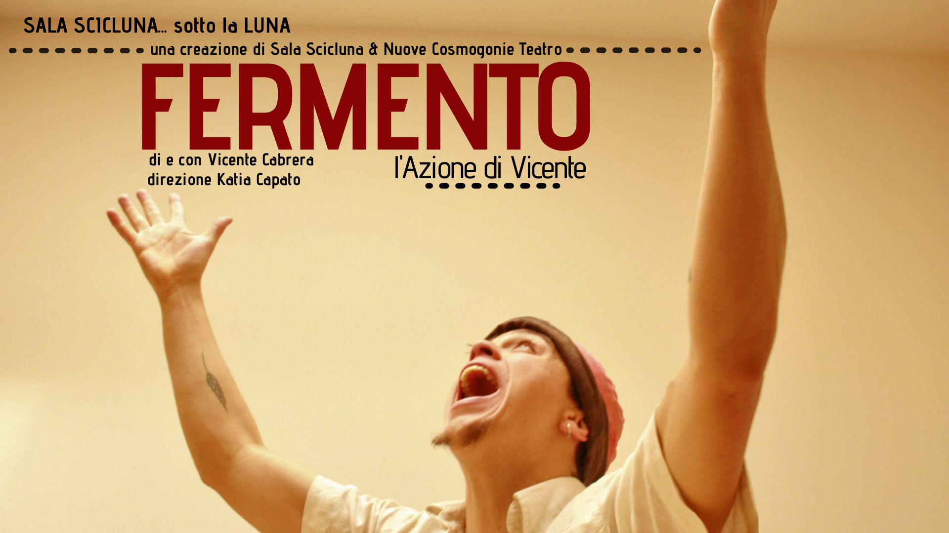 CILE PROJECT/FERMENTO. L'azione di Vincente