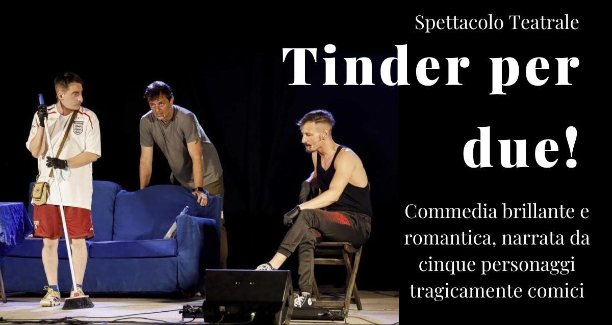 Tinder per due! Commedia teatrale