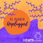 el barrio unplugged